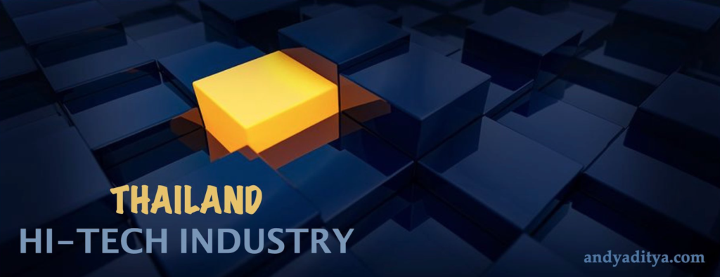 Hi-tech industry sector of Thailand – one of the most booming sectors of the country