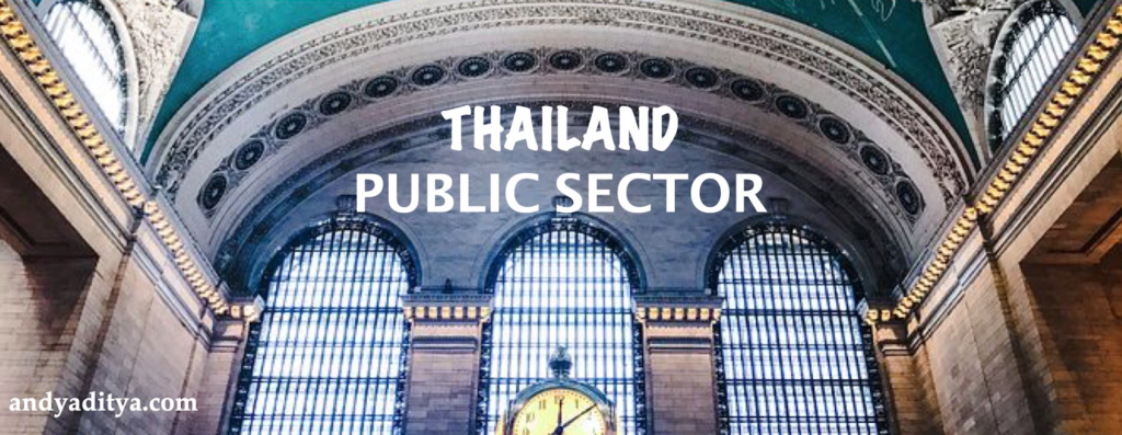 Thailand's Vast Public Sector- From Agriculture to Manufacturing Sector
